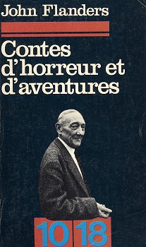 Contes D Horreur Et D Aventures John Flanders Fiche