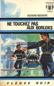 Ne touchez pas aux Borloks