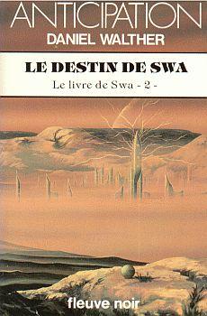 Le Destin de Swa
