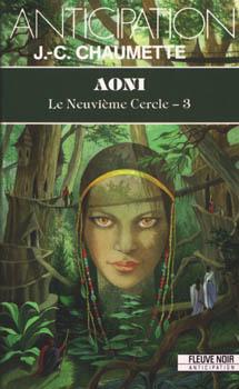 Jean-christophe Chaumette - Le neuvième cercle 3 (édition fleuve noir) - AONI