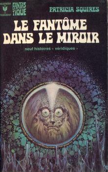 Le fant me dans le miroir patricia squires fiche livre for Fantome dans un miroir