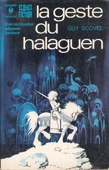 La Geste du Halaguen