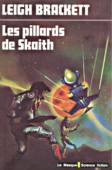 Cycle de Skaith - 03 - Les Pillards de Skaith - Leigh Brackett - SF