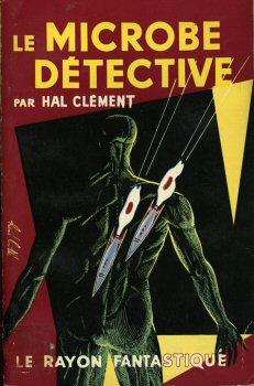 Livre - SF - Hal Clement - Le Microbe détective - Mission Gravité ou Question de Poids