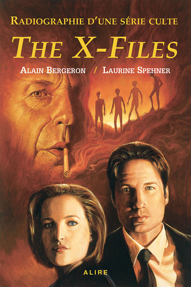 Radiographie D Une Serie Culte The X Files Alain