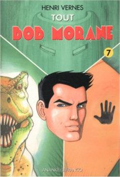 Tout Bob Morane - 7