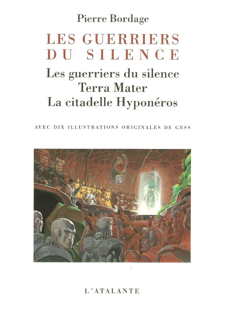Les Guerriers du silence - la trilogie