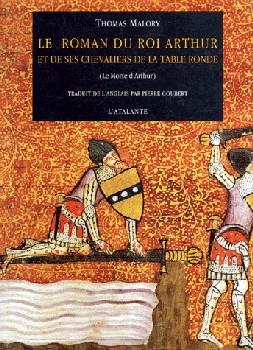 Le roman du roi arthur et de ses chevaliers de la table - Les 12 principaux chevaliers de la table ronde ...