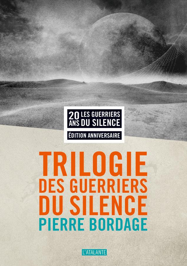Trilogie des Guerriers du silence
