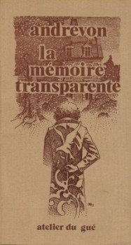La Mémoire transparente