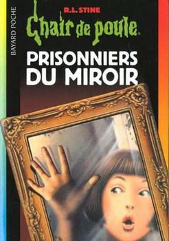 prisonniers du miroir robert lawrence stine fiche