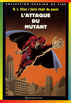 Livres Pour La Jeunesse L Attaque Du Mutant Livre Chair De