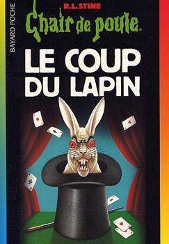 Le coup du lapin robert lawrence stine fiche livre - Coup du lapin indemnisation assurance ...
