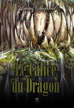 Le Calice du Dragon