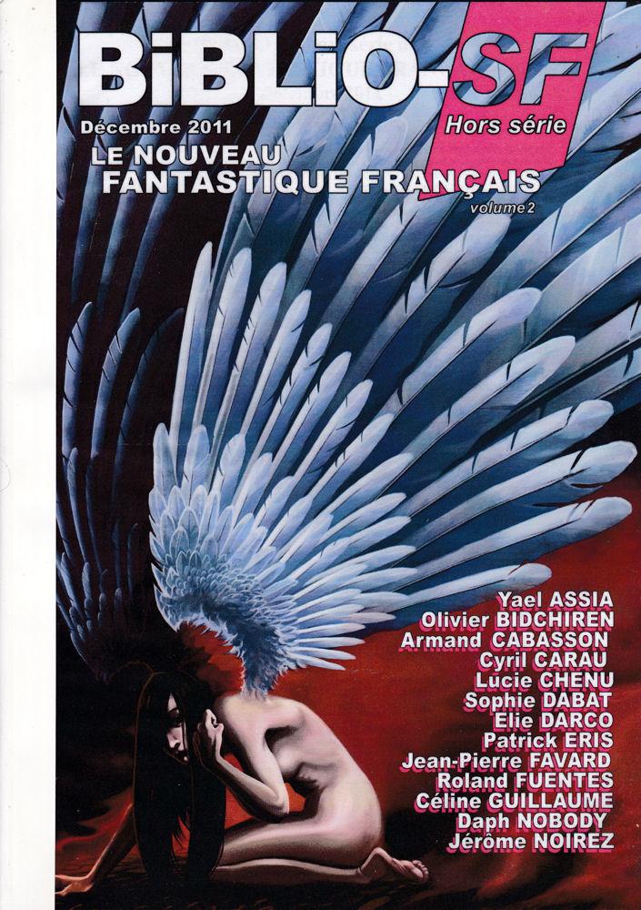 Biblio-SF hors-série n° 4 : Le Nouveau Fantastique Français - volume 2