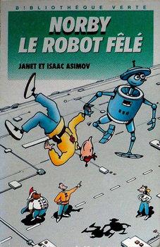 Norby, le robot fêlé