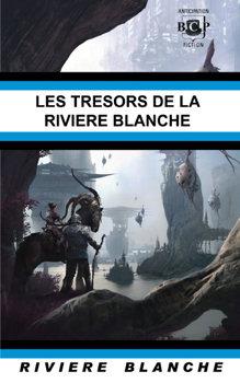 Les Trésors de la Rivière Blanche
