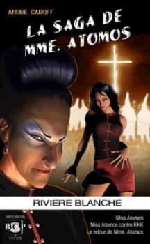 La Saga de Mme. Atomos - tome 2