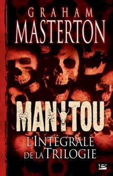Manitou – L'intégrale de la trilogie