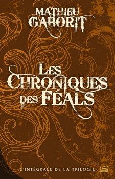 Les Chroniques des Féals