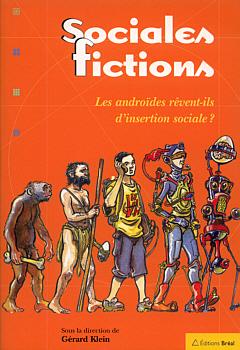 Sociales fictions - Les androïdes rêvent-ils d'insertion sociale ?