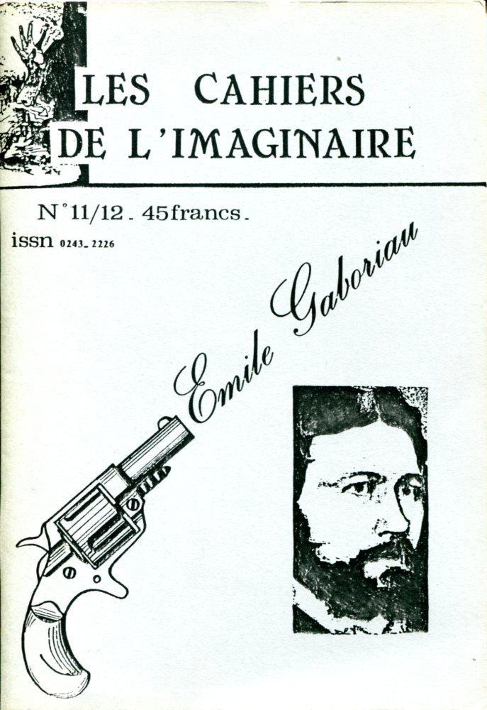 Les Cahiers de l'Imaginaire n° 11/12 : Émile Gaboriau Père du roman policier d'hier et d'aujourd'hui