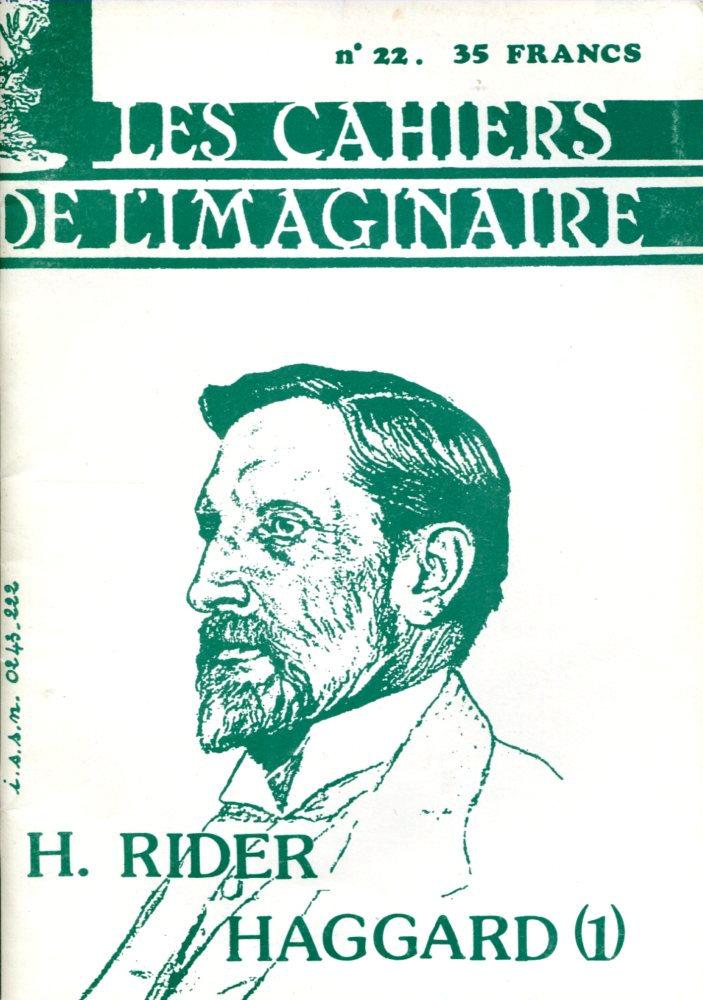Les Cahiers de l'Imaginaire n° 22 : H. Rider Haggard (1)