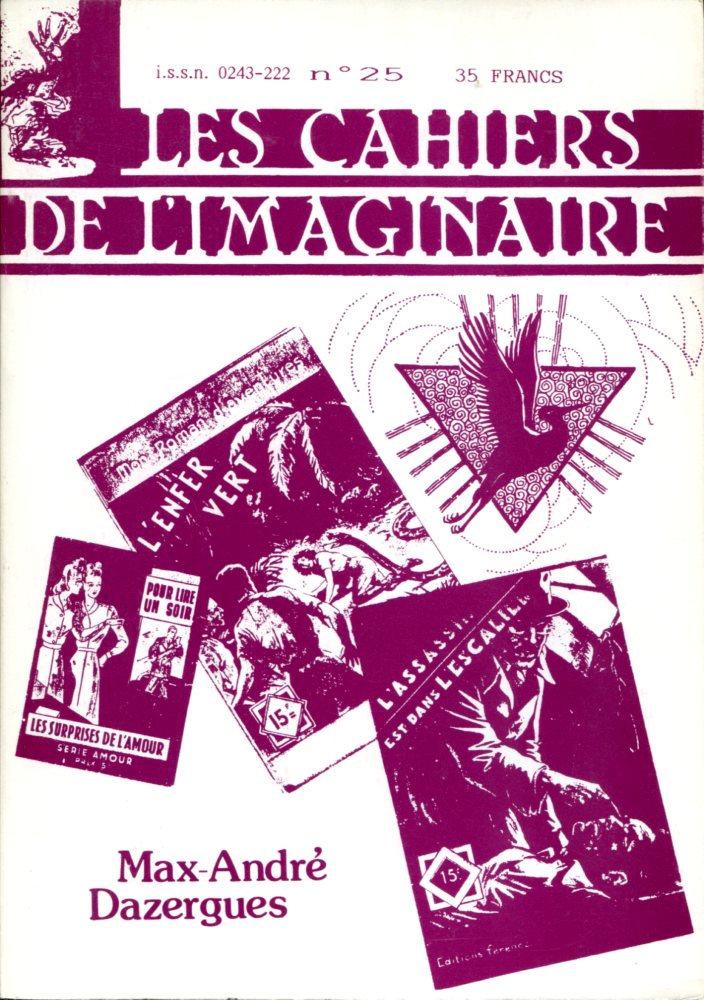 Les Cahiers de l'Imaginaire n° 25 : Max-André Dazergues