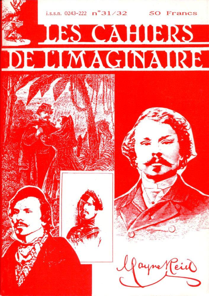 Les Cahiers de l'Imaginaire n° 31/32 : Mayne Reid