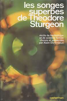 Les Songes superbes de Theodore Sturgeon