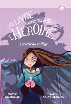 Terreur au Collège - Un livre dont tu es l'Héroïne Celephais-terreur