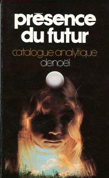 Présence du futur - Catalogue analytique 1979