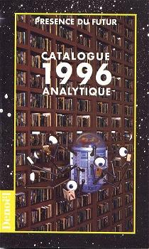 Présence du futur - Catalogue analytique 1996