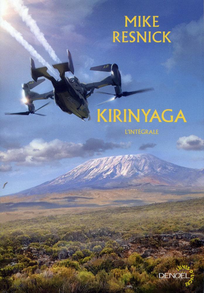 Kirinyaga - L'intégrale
