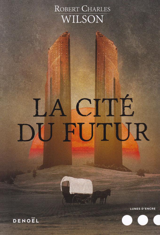 La Cité du futur
