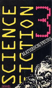Science-Fiction 3 : Matheson/peurs