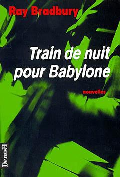 Train de nuit pour Babylone