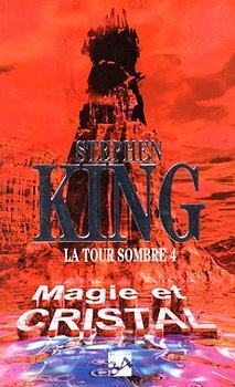 Magie Et Cristal Stephen King Fiche Livre Critiques Adaptations Noosfere