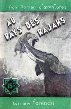 Au pays des Rajahs