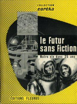 Le futur sans fiction - notre vie dans 25 ans