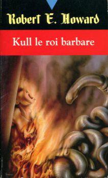 Kull le roi barbare