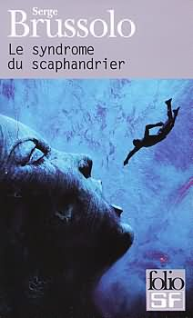 Le Syndrome du scaphandrier