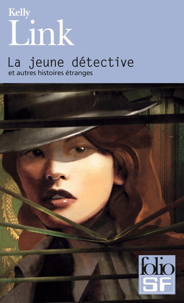 La Jeune détective et autres histoires étranges