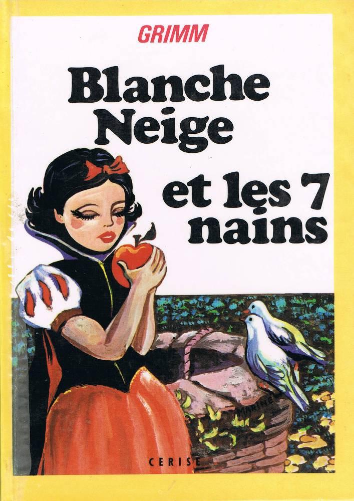 Blanche Neige Et Les 7 Nains Jacob Grimm Wilhelm Grimm