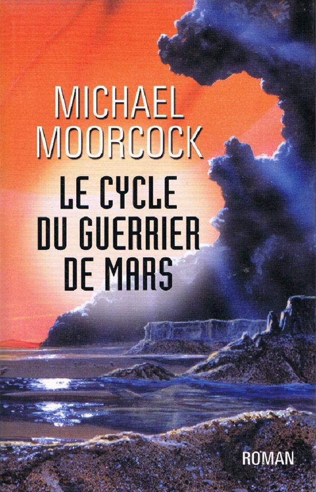Le Cycle du Guerrier de Mars