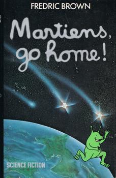 Martiens, go home !