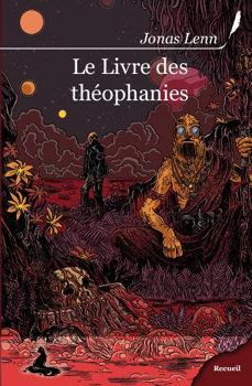 Le Livre des th�ophanies