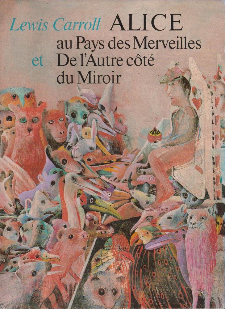 Alice au pays des merveilles et De l'autre côté du miroir