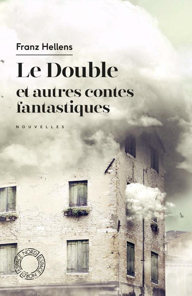Le Double Et Autres Contes Fantastiques Choisis Franz