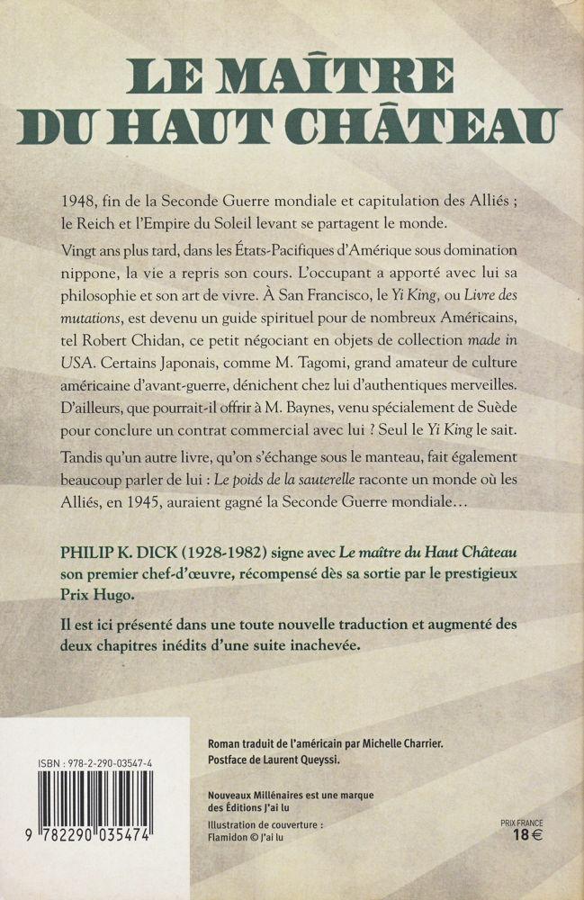 Le Maitre Du Haut Chateau Philip K Dick Fiche Livre Critiques Adaptations Noosfere